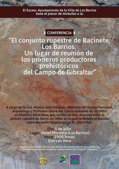 """5 de julio conferencia a conferencia """"El conjunto rupestre de Bacinete, Los Barrio. Un lugar de reunión de los primeros productores prehistóricos del Campo de Gibraltar""""."""