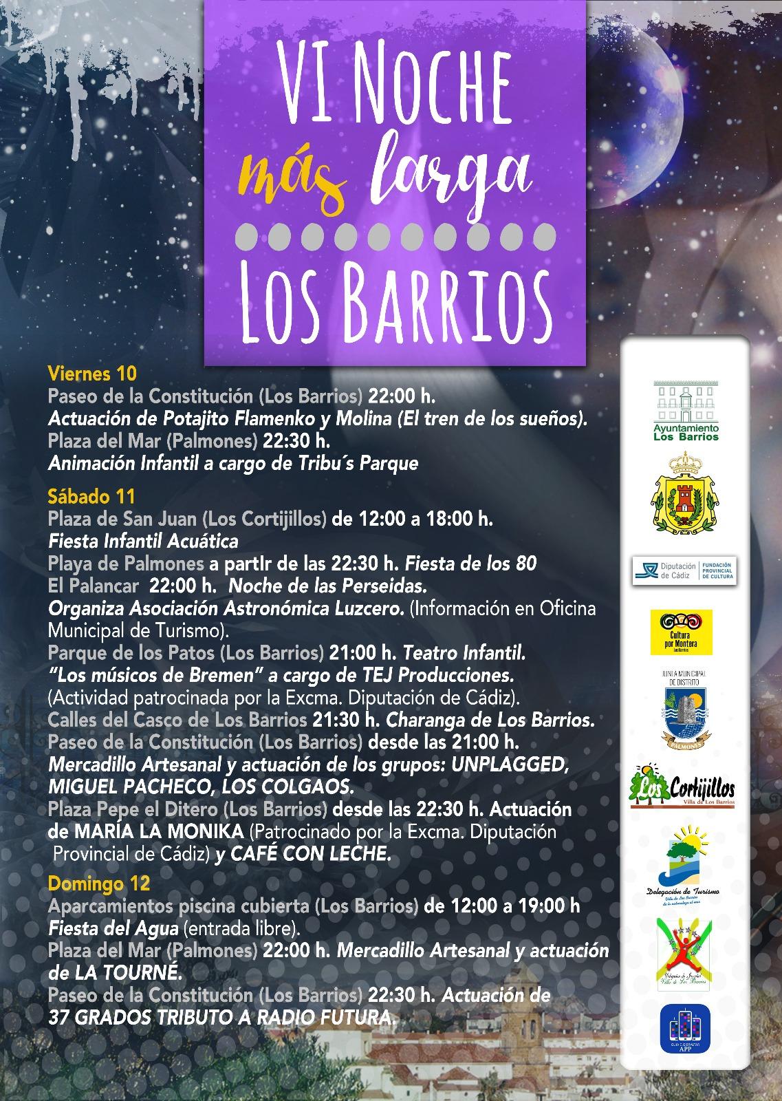 La VI Noche + Larga de Los Barrios del 10 al 12 de agosto.