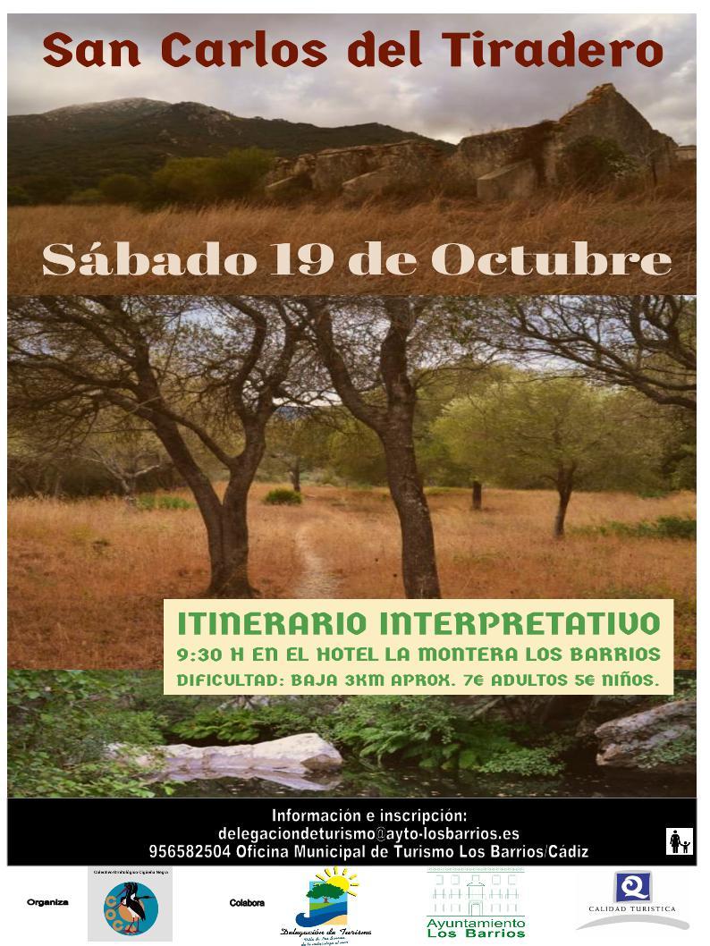 Ruta del Sábado 19 de Octubre, San Carlos del Tiradero Itinerario Interpretativo